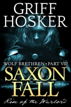 Saxon Fall: Rise of the Warlord